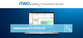 iTWO costX Consultant Series Dimension Cutouts